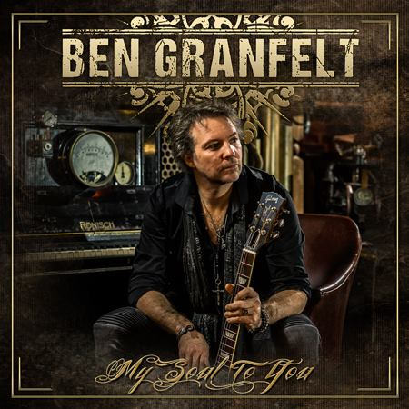 Ben Granfelt 2018 Header 450px 74386 Ben Granfelt   My soul LIVE To You / Support: Joschko