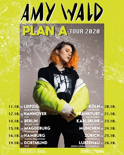 Amy Wald Plakat 4x5 PlanA Tour2020 400px 59325 AMY WALD | Plan A Tour 2020 | Hamburg